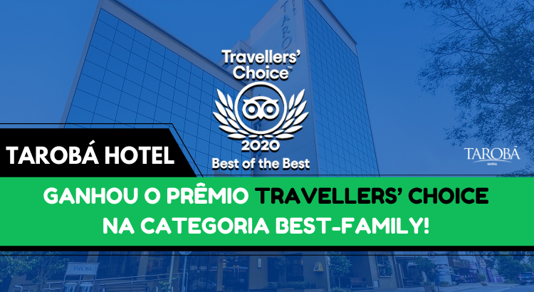 Tarobá Hotel ganhou o Prêmio Travellers' Choice na categoria Best-Family!