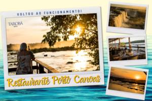 Restaurante Porto Canoas voltou ao funcionamento!