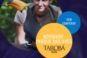 Novidade no Parque das Aves em Foz o Iguaçu - PR